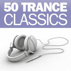 50 Trance Classics mp3 Compilation by Various Artists