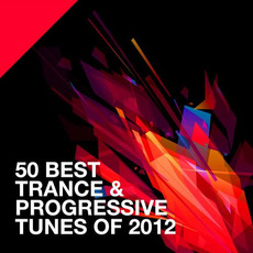 50 Best Trance & Progressive Tunes of 2012 mp3 Compilation by Various Artists