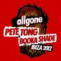 Allgone Pete Tong & Booka Shade: Ibiza 2012