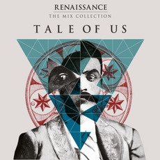 Renaissance: The Mix Collection - Tale of Us by Various Artists