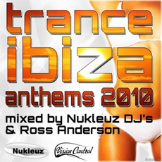 Trance: Ibiza Anthems 2010 mp3 Compilation by Various Artists