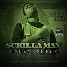 Money Order mp3 Album by Scrilla Man