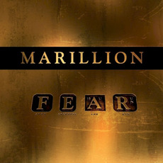 Fuck Everyone and Run (F.E.A.R.) by Marillion
