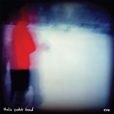 Eve mp3 Album by Thalia Zedek Band