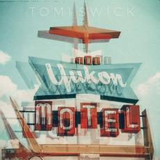 The Yukon Motel mp3 Album by Tomi Swick