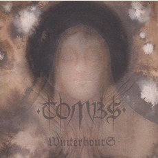 Winterhours mp3 Album by Tombs