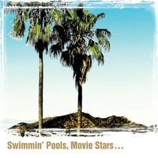 Swimmin' Pools, Movie Stars... mp3 Album by Dwight Yoakam