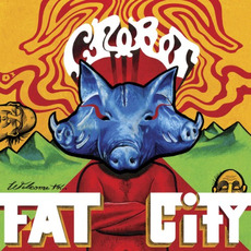 Welcome to Fat City mp3 Album by Crobot