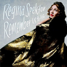 Remember Us to Life mp3 Album by Regina Spektor