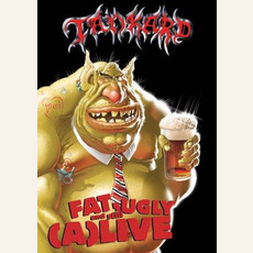 Fat, Ugly And Still (A)Live by Tankard