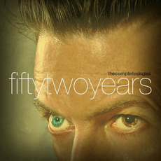 Fifty Two Years: The Complete Singles by David Bowie