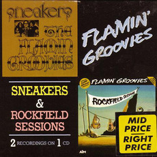 Sneakers & Rockfield Sessions mp3 Artist Compilation by Flamin' Groovies