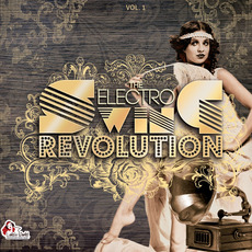 The Electro Swing Revolution, Vol. 1 mp3 Compilation by Various Artists