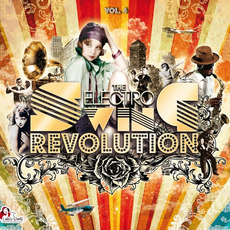 The Electro Swing Revolution, Vol. 4 mp3 Compilation by Various Artists