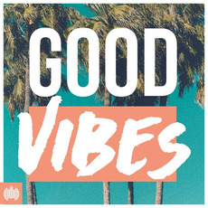 Ministry of Sound: Good Vibes mp3 Compilation by Various Artists
