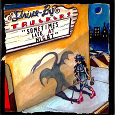 Sometimes Late at Night mp3 Album by Drive-By Truckers