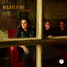 Secular Hymns mp3 Album by Madeleine Peyroux
