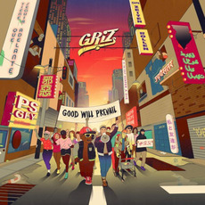 Good Will Prevail mp3 Album by GRiZ