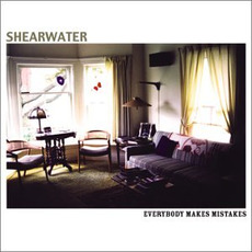 Everybody Makes Mistakes mp3 Album by Shearwater