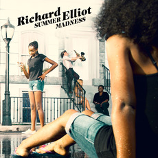 Summer Madness mp3 Album by Richard Elliot