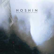 Path of Dissolutions mp3 Album by Hoshin