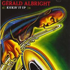 Kickin' It Up mp3 Album by Gerald Albright