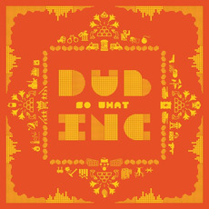 So What mp3 Album by Dub Inc