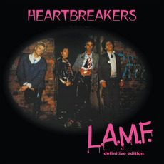 L.A.M.F. (Definitive Edition) mp3 Album by Johnny Thunders & The Heartbreakers