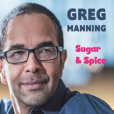 Sugar & Spice mp3 Album by Greg Manning
