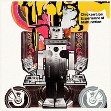 Experience of Malfunction mp3 Album by Chicken Lips