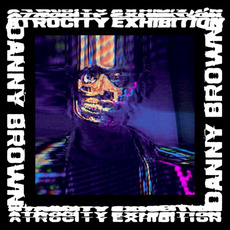 Atrocity Exhibition mp3 Album by Danny Brown