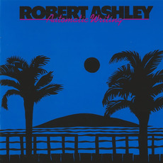 Automatic Writing (Remastered) mp3 Album by Robert Ashley