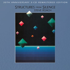 Structures From Silence (Remastered) mp3 Album by Steve Roach
