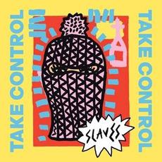 Take Control mp3 Album by Slaves (GBR)