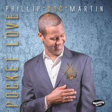 "Pocket Love mp3 Album by Phillip ""Doc"" Martin"