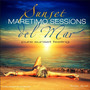Maretimo Sessions: Sunset Del Mar