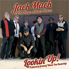 Lookin' Up! mp3 Album by Jack Mack & The Heart Attack Horns