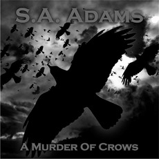 A Murder of Crows by S.A. Adams