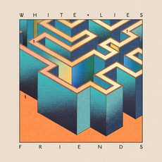 Friends mp3 Album by White Lies