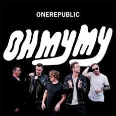 Oh My My (Deluxe Edition) mp3 Album by OneRepublic