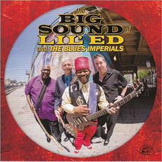 The Big Sound Of Lil' Ed & The Blues Imperials mp3 Album by Lil' Ed & The Blues Imperials