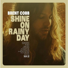 Shine On Rainy Day mp3 Album by Brent Cobb