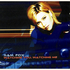 Watching You Watching Me mp3 Album by Samantha Fox