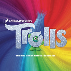 Trolls (Original Motion Picture Soundtrack) mp3 Soundtrack by Various Artists