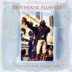 The Platinum Collection mp3 Artist Compilation by Hothouse Flowers