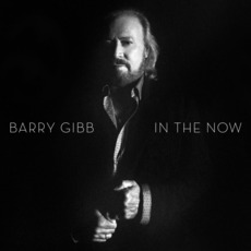 In The Now (Deluxe Edition) mp3 Album by Barry Gibb