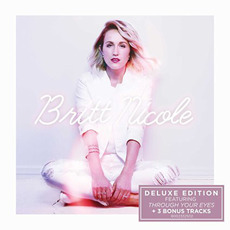 Britt Nicole (Deluxe Edition) mp3 Album by Britt Nicole