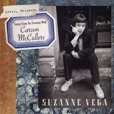 Lover, Beloved: Songs From an Evening With Carson McCullers mp3 Album by Suzanne Vega
