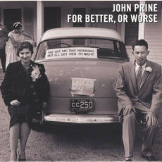 For Better, or Worse mp3 Album by John Prine