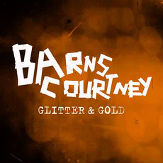 Glitter & Gold mp3 Single by Barns Courtney